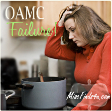 Once a Month Cooking (OAMC) Failures