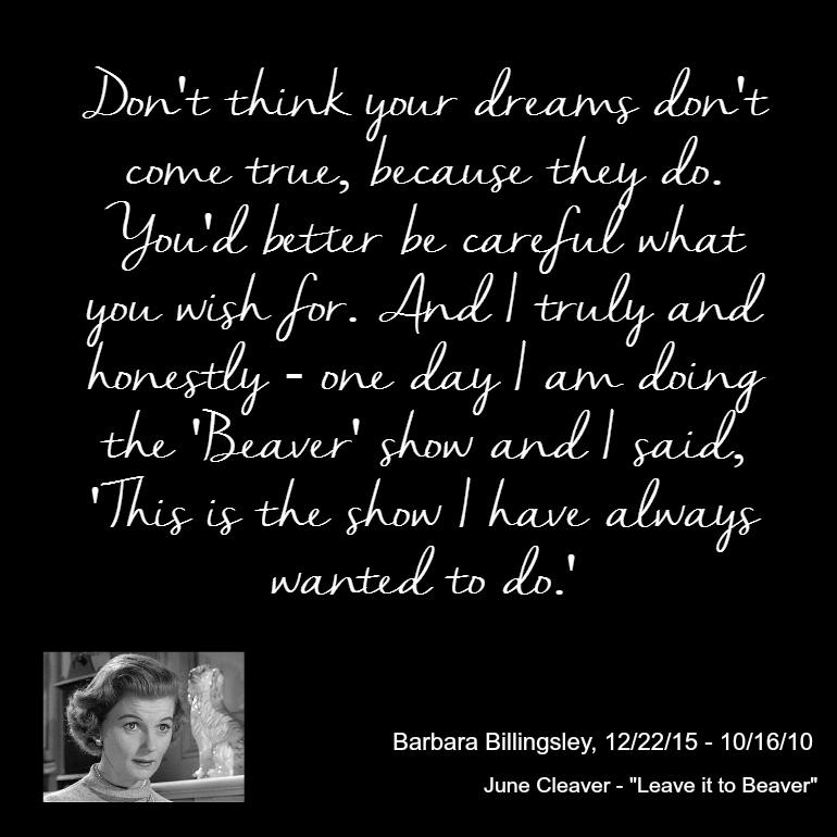 Barbara Billingsley Quote