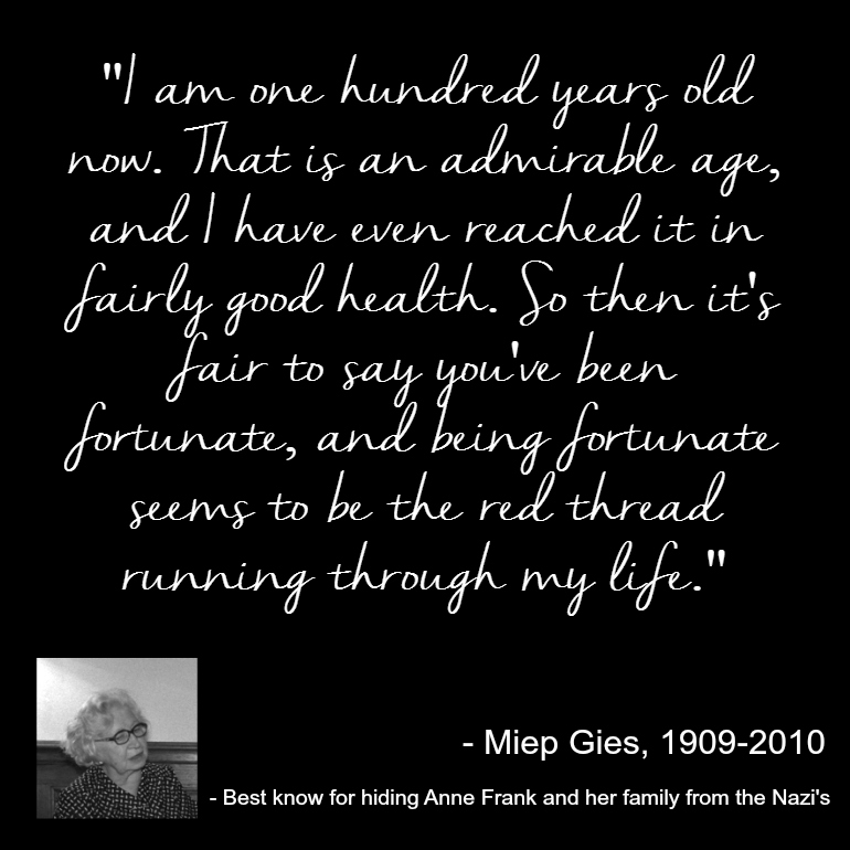Quote - Miep Gies - She helped hide Anne Frank and her family