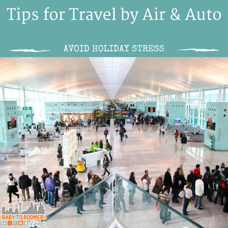 Tips for holiday travel by plane or car - stress less this year