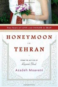 """Cover of """"Honeymoon in Tehran: Two Years ..."""