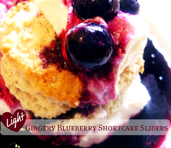 Light Gingery Blueberry Shortcake Sliders – Lower in Fat and Calories but Not Taste