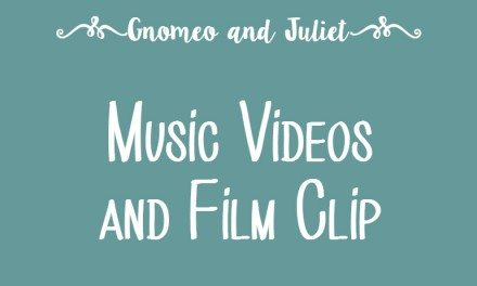 """Gnomeo and Juliet"" Music Videos and Film Clip"
