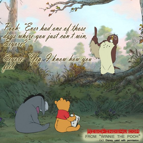 Winnie the Pooh Movie Quotes - One of those Days