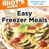 The Complete Idiot's Guide to Easy Freezer Meals (OAMC)