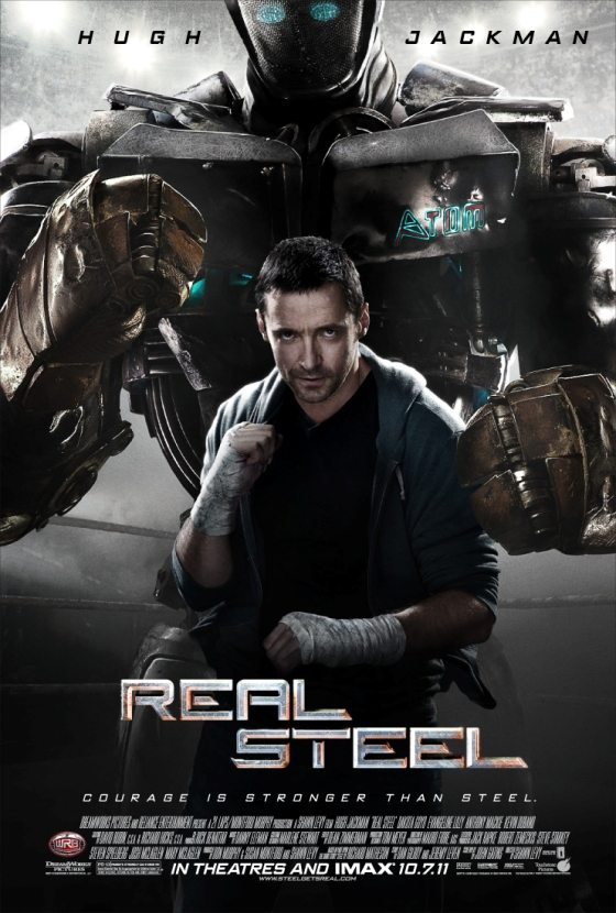 Real Steel by DreamWorks Pictures - in theaters and IMAX October 7, 2011