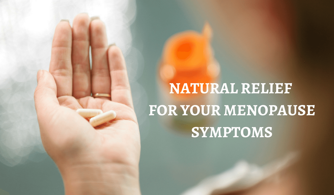 7 Natural Ways to Relieve Your Menopause Symptoms