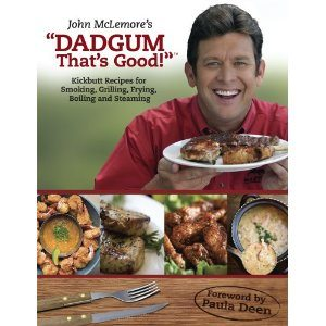 "John McLemore's ""Dadgum That's Good!"""