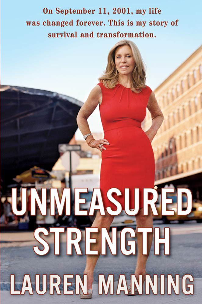 Lauren Manning, Unmeasured Strength