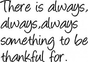 Picture Quotes:  Being Thankful This Thanksgiving Holiday