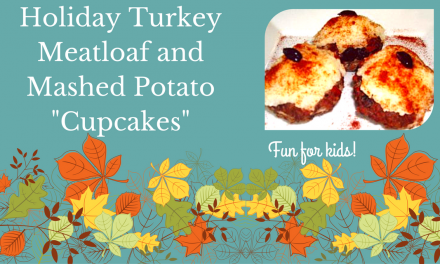 "Recipe:  Holiday Turkey Meatloaf and Mashed Potato ""Cupcakes"""