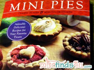 Mini Pies: Adorable and Delicious Recipes for Your Favorite Treats {Gift Guide}