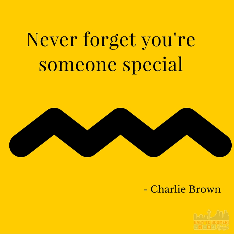 Quote - Never Forget Youre Someone Special - Charlie Brown