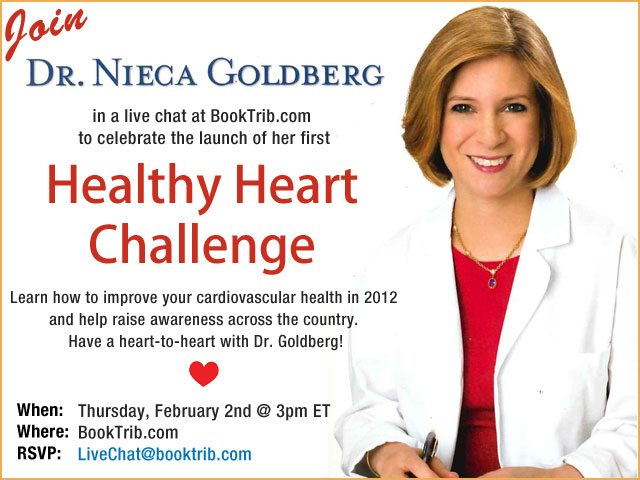 Healthy Heart Challenge Live Chat with Dr. Nieca Goldberg 2/2/12
