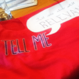 "My ""Tell Me' t-shirt"