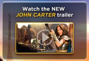 Watch the new JOHN CARTER Trailer