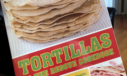 Cookbook Review – Tortillas to the Rescue: Scrumptious Recipes