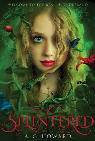Splintered by A. G. Howard Review