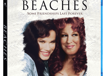 Weekend Pick – Bette Midler's BEACHES Movie New on Blu-Ray