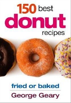 150 Best Donut Recipes Fried or Baked