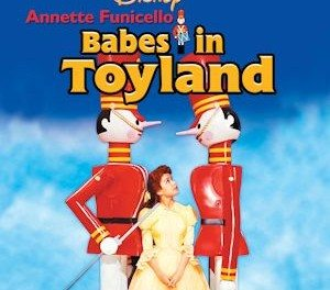 Stocking Stuffers: Disney's BABES IN TOYLAND with Annette Funicello