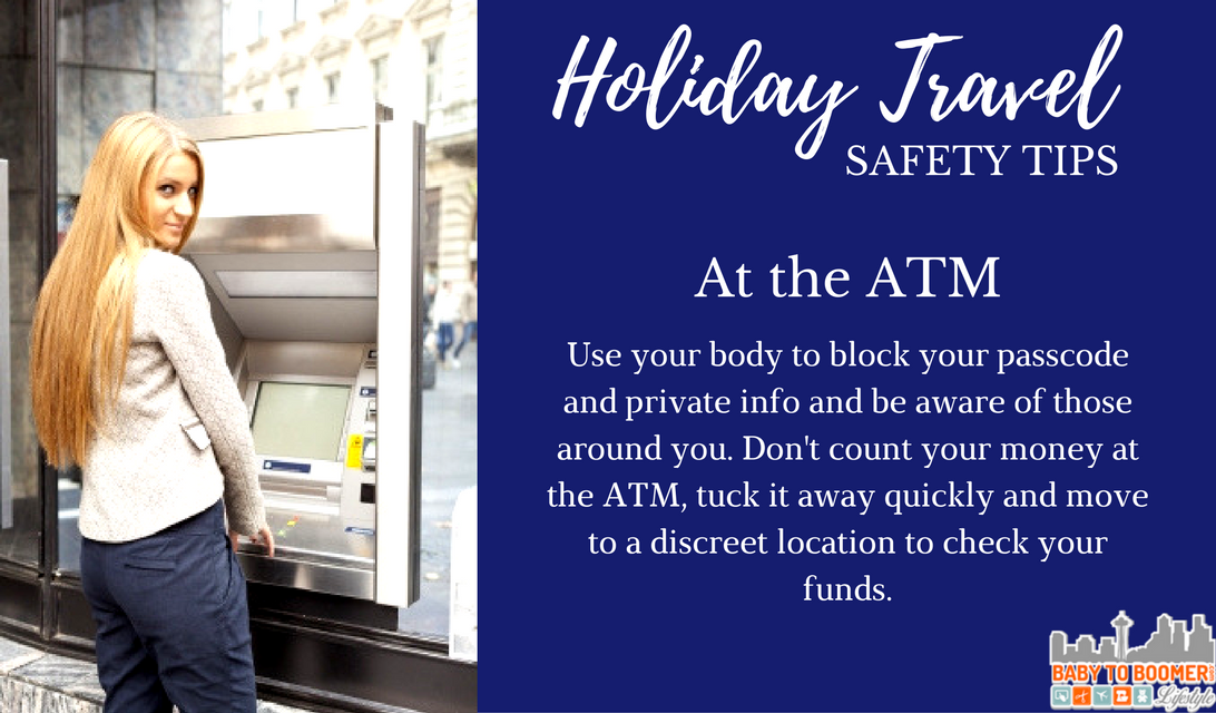 Holiday Travel Safety Tips Be Safe At the ATM