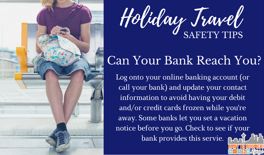 Holiday Travel Safety Tips - Can Your Bank Reach You?