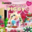 The Muppets: For the Love of Piggy Book
