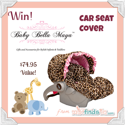 Baby Bella Maya Car Seat Cover Giveaway