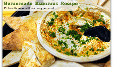 Hummus Recipe Plus Flavor Change Ups to Make it Special