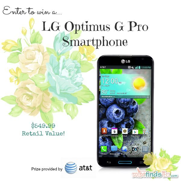 LG Optimus G Pro Giveaway from ATT and MiscFinds4u