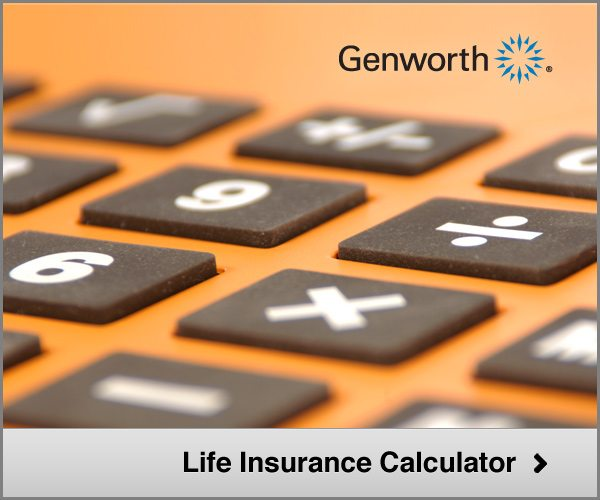 Money Life Insurance Calculator Are You Covered Genworth