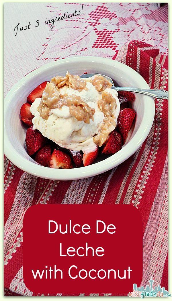 Dulce De Leche with Coconut Ice Cream Topping Recipe