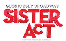 Sister Act The Musical at Paramount Theatre – Great Fun