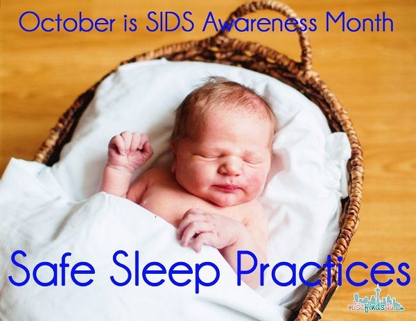 October is SIDS Awareness Month and a Safe Sleep