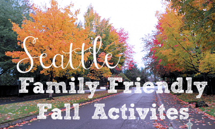 Seattle Family Friendly Fall Activities