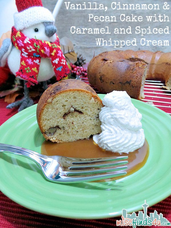 Vanilla Cinnamon Pecan Cake with Caramel and Cream Recipe #HolidayBaking Ad