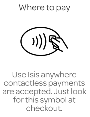 ISIS Mobile Wallet - Where It Is Accepted - Ad
