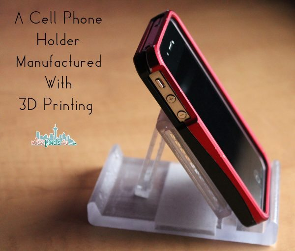 Cell Phone Holder Manufactured With 3D Printing