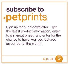 Subscribe to PetMates PetPrints Newsletter