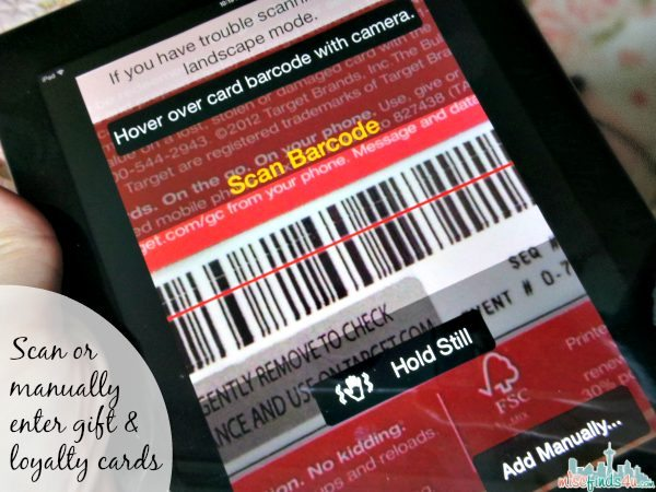 Scan or manually enter gift and loyalty cards