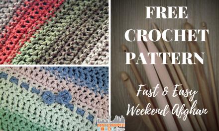 Free Crochet Pattern: Fast and Easy Weekend Afghan