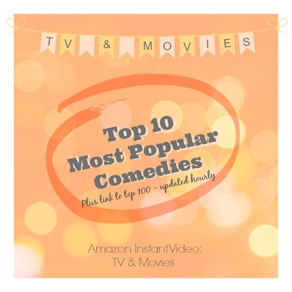 Top 10 Most Popular Streamed Comedies TV and Movies on Amazon