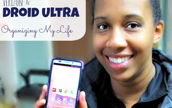 Droid Ultra – Organizing My Life  #VZWBuzz #Droid