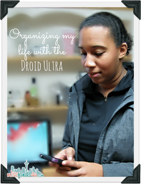 Droid Ultra  - Organizing my Life Verizon #VZWBuzz #Droid - ad