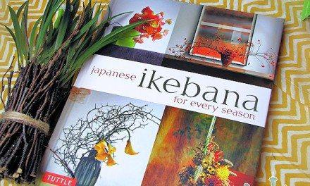 Japanese Ikebana for Every Season – It's More Than Flowers