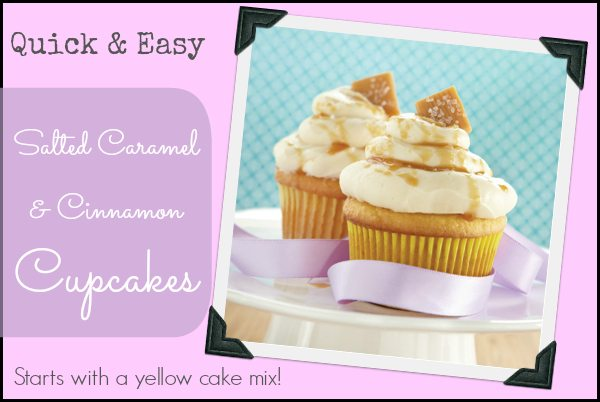Quick and Easy Salted Caramel and Cinnamon Cupcake Recipe