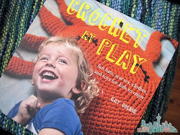 Crochet at Play: Fun and Easy-to-Make Projects