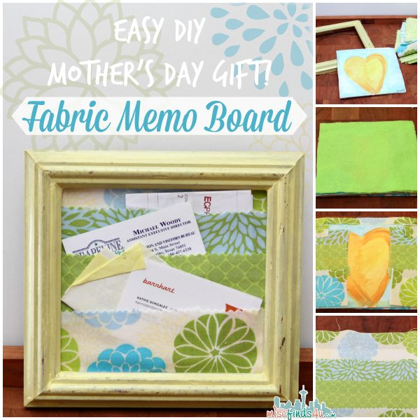 Easy DIY Mothers Day Gift - Fabric Memo Board