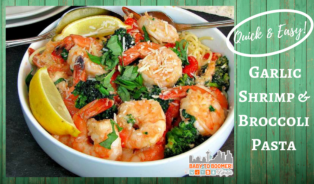 Quick Dinner Idea – Easy Garlic Shrimp and Broccoli Pasta Recipe